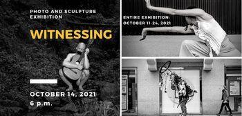 """Witnessing"" - Ausstellung"